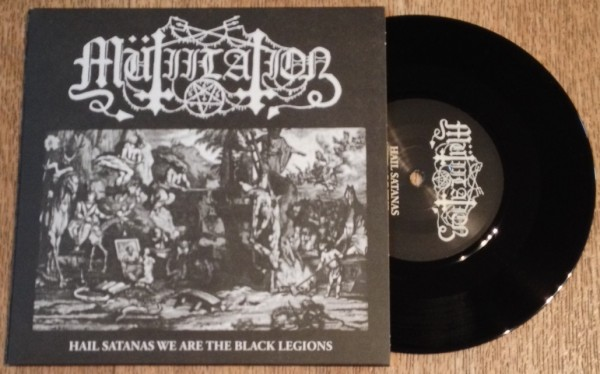 mutiilation hail satanas we are the black legions NOIR EP