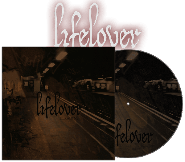 lifelover-dekadens_pre-order_picturedisclp